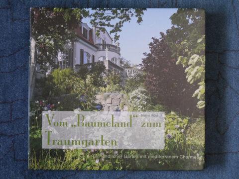 """Buchrenzension: Vom """"Baumeland"""" zum Traumgarten, von Marina Wüst"""