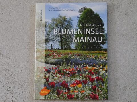 Buch-Cover, Die Gärten der Blumeninsel Mainau, Ulmer Verlag